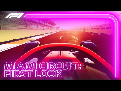 FIRST LOOK: New Miami Street Circuit! | Miami Grand Prix