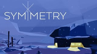 """Symmetry (PC, Xbox One, PS4) """"So cold!"""""""
