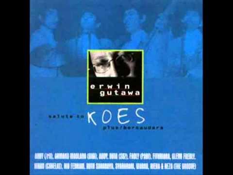 ERWIN GUTAWA Feat. DUTA SO7 - Bunga Di Tepi Jalan (SALUTE TO KOES)