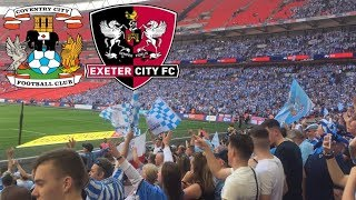Matchday Experience Coventry City VS Exeter City League 2 Play Off Final
