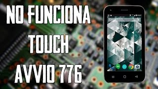 No funciona touch Avvio 776 //  The touch does not work Avvio 776