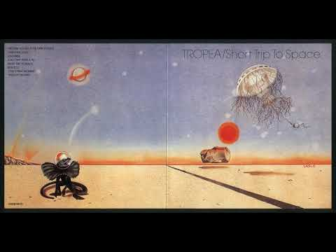 Tropea – Short Trip To Space (1977)