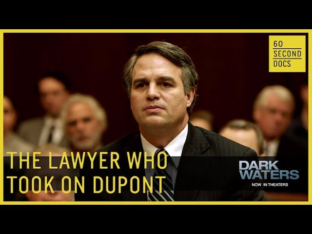 The Lawyer Who Took on DuPont | DARK WATERS