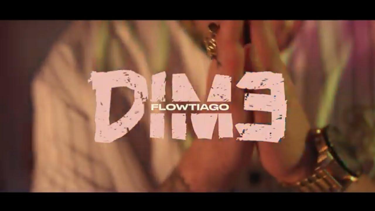 Download FLOWTIAGO - Dime (Video Oficial)
