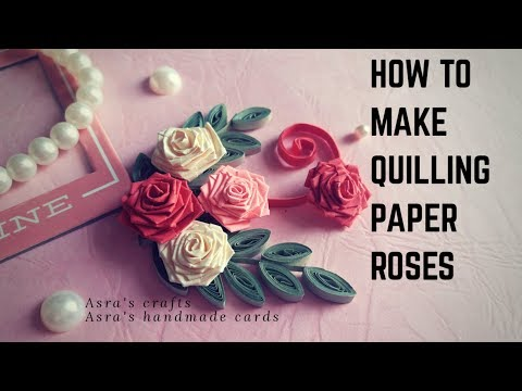 How to make Quilling Paper Roses | paper Quilling art for beginners | Tutorial