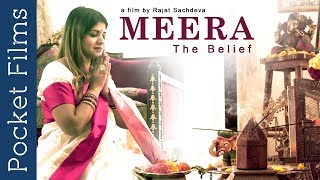 Hindi Drama Short Film – Meera The Belief – A story of conflict and faith
