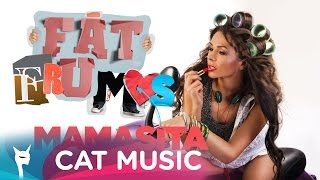 Repeat youtube video Mamasita - Fat Frumos (Official Single)