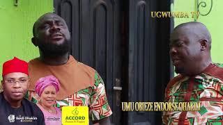 OHAKIM AND UMU OBIEZE PART 2
