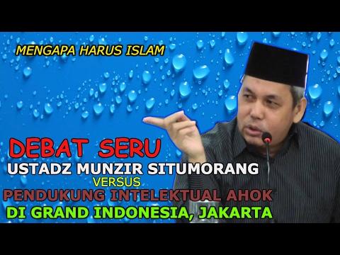 Debat Seru Ustadz Munzir Situmorang Dengan Pendukung Ahok Di Grand Indonesia || Ustadz Munzir Situmo