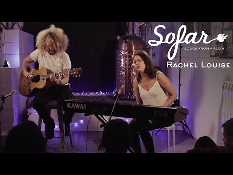 Rachel Louise - Far Away | Sofar London