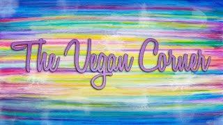 Channel Trailer | The Vegan Corner