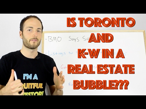 Are Toronto And Kitchener-Waterloo in A Real Estate Bubble?