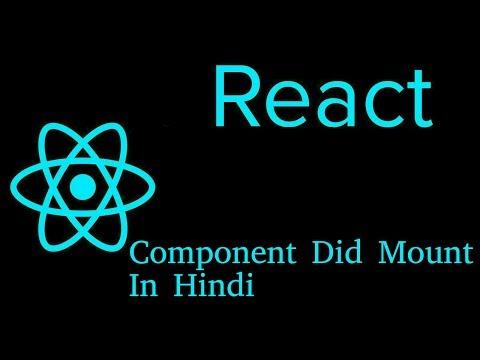 React js Hindi Tutorial #17 componentDidMount thumbnail