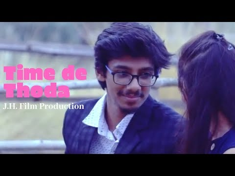 Time De Thoda | New Video Song 2019 | J.H. Film Production