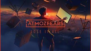 atmozfears lose it all (monstercat release)