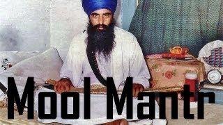 Mool Mantr - Sant Jarnail Singh Ji Bhindranwale