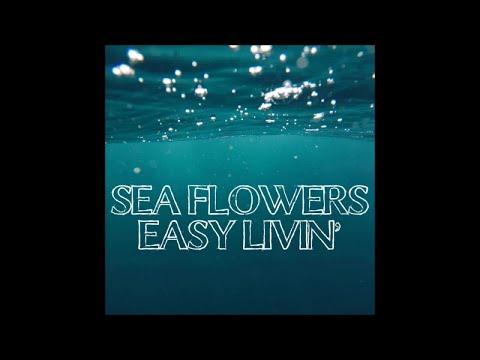 Sea Flowers - Easy livin' (dance 2000)