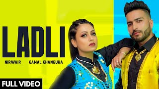 Ladli (Nirwair) Mp3 Song Download