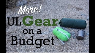 Gear to Lighten your Load on a Budget! - Part 2