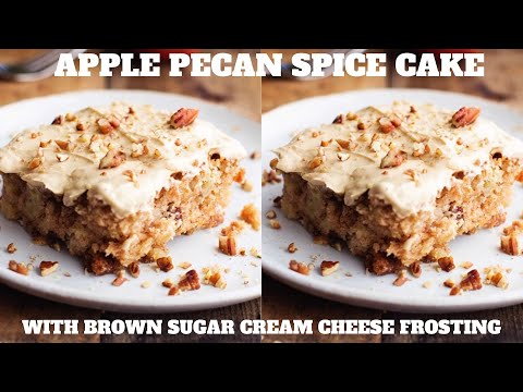 APPLE PECAN SPICE CAKE WITH BROWN SUGAR CREAM CHEESE FROSTING!