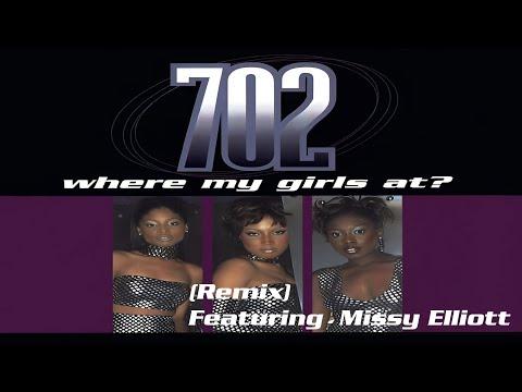 702 f/ Missy Elliott - Where My Girls At(Remix)
