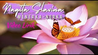 Menerka nerka - Nagita Slavina video lirik