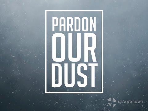 """Pardon Our Dust: """"Fan Into Flame"""""""