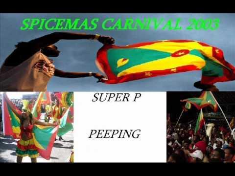 SUPER P - PEEPING - GRENADA SOCA 2003