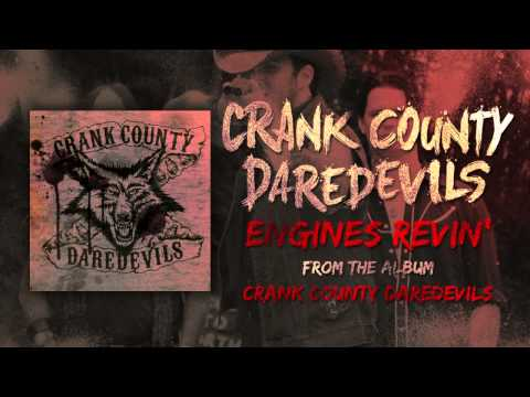 Crank County Daredevils - Engines Revin' (Official Track)