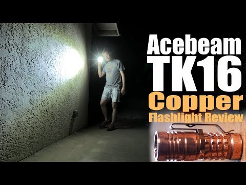 Acebeam TK16 Copper Flashlight Review.  A Going Gear exclusive fancy EDC torch.
