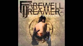 Farewell, Dreamer - Adapt & Overcome - Hope