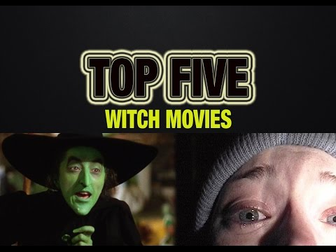 Top 5 Witch Movies - Schmoes Know