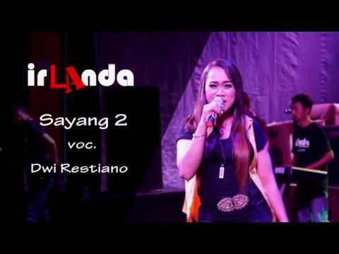 Sayang 2 - Dwi Restiano - IRLANDA Live Magelang