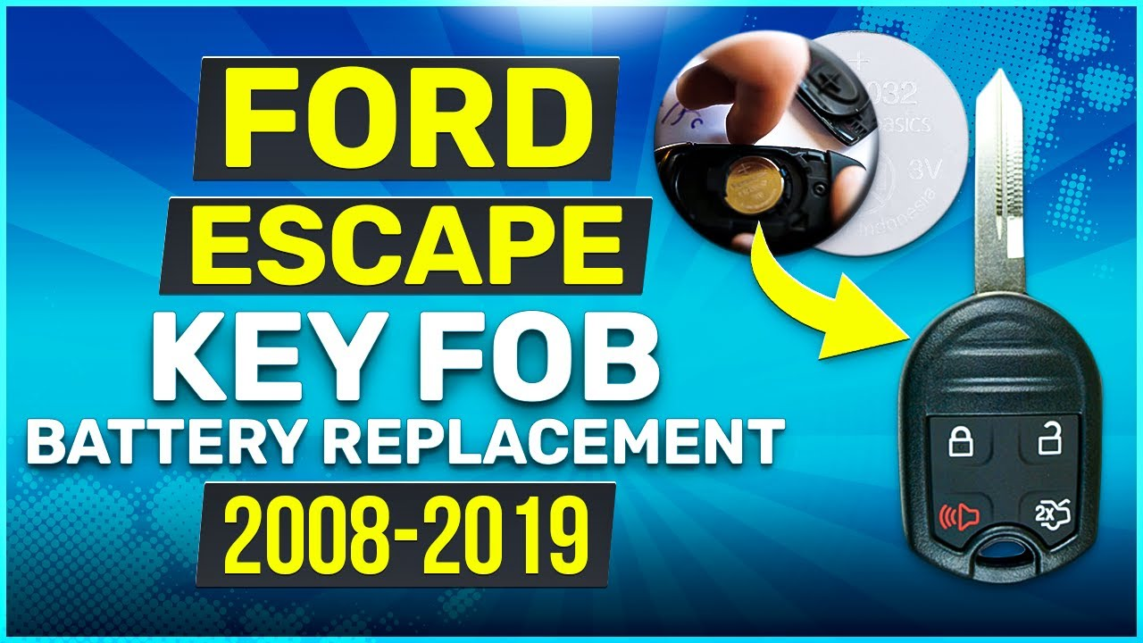 2008 2019 Ford Escape Key Fob Battery Replacement