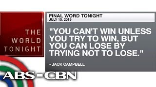 Final Word - July 15, 2019 | ANC