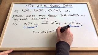 Calculating the pH of Strong Bases
