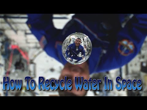 How To Recycle Water in Space