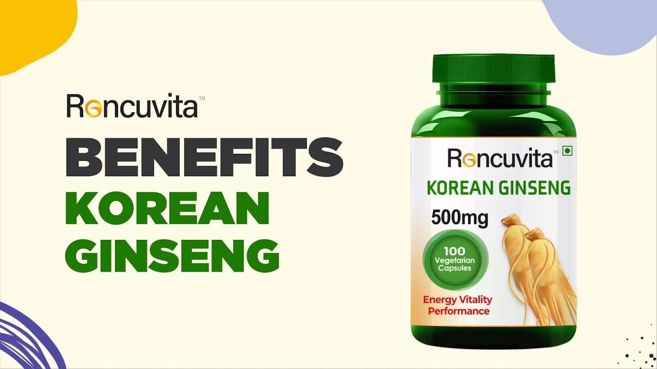 Benefits of Korean Ginseng capsules