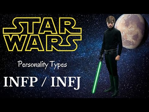 INFP / INFJ Star Wars Characters - Personality Types