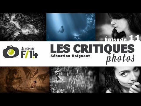 Les critiques photos - Episode 11 / Mes photos - Au coin de F/1.4