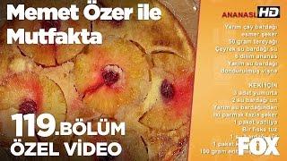 Ananaslı kek... Memet Özer ile Mutfakta 119. Bölüm