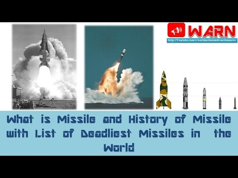 ANALYSIS : What is Missile and History of Missile with List
