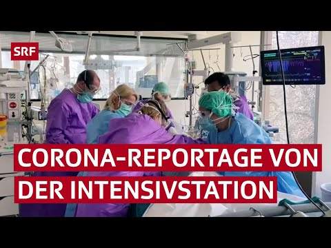 So werden Corona-Patienten auf der Intensivstation gepflegt | Reportage | SRF News