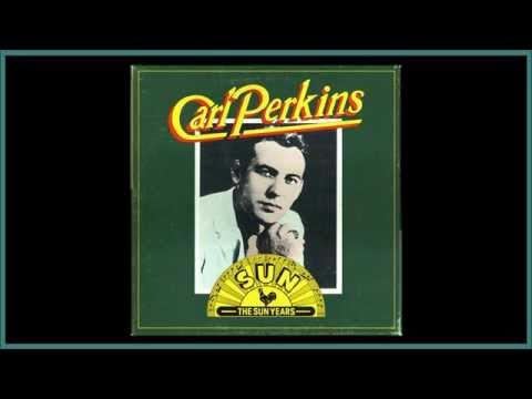 Carl Perkins - You can do no wrong. (SUN 1957)