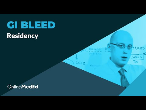 Intern Content: GI Bleed - OnlineMedEd