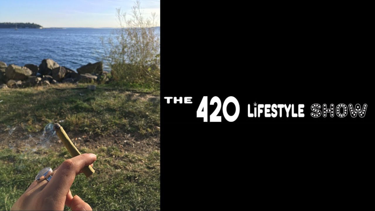 The 420 Lifestyle Show: Stonedness in Seattle