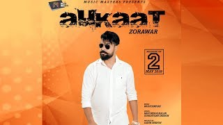 AUKAT : Zorawar Feat. Music Empire | Latest Punjabi Songs 2019 | Music Masters