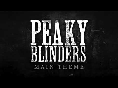 Peaky Blinders - Main Theme Music