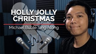 Holly Jolly Christmas (Sing Along With Me) - Michael Buble