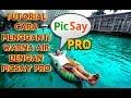 Tutorial Cara Mengganti Warna Air Dengan Picsay Pro